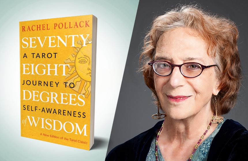 "Rachel Pollack, Grand Dame, Author, ""Grandma Tarot"" | Interview"