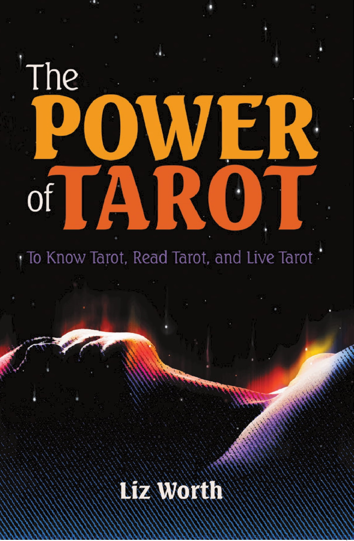 The Power of Tarot by Liz Worth | Book Review